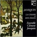 Janequin;La Chasse