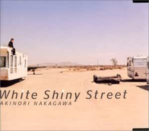 White Shiny Street