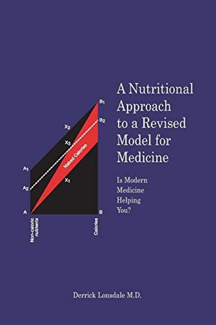 吸い込むしつけ煙突A Nutritional Approach to a Revised Model for Medicine: Is Modern Medicine Helping You?