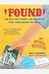 Found: The Best Lost, Tossed, and Forgotten Items from Around the World 図書館