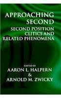 Approaching Second: Second Position Critics and Related Phenomena (Center for the Study of Language and Information Publication Lecture Notes)