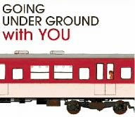 BEST OF GOING UNDER GROUND with YOUの詳細を見る
