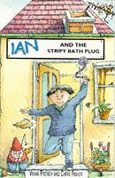 The Staple Street Gang: Ian and the Stripy Bath Plug (Young Lion Read Alone S.)