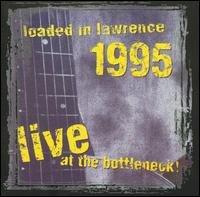 Loaded in Lawrence 1995