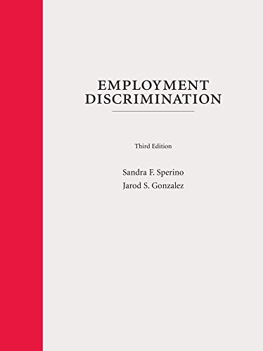 Download Employment Discrimination: A Context and Practice Casebook 1531012140