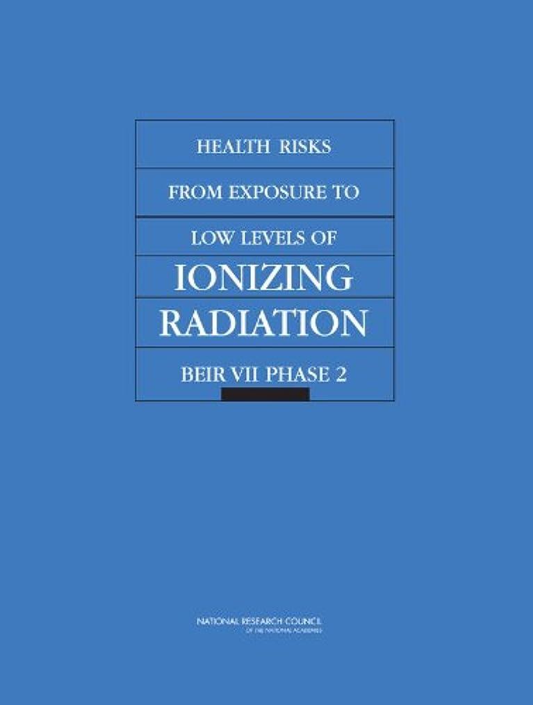 アクティブ狭いハーブHealth Risks from Exposure to Low Levels of Ionizing Radiation: Beir VII Phase 2