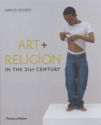 Download Art + Religion in the 21st Century 0500239312