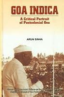 Goa Indica: A Critical Portrait of Postcolonial Goa