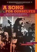 A Song for Ourselves: A Personal Journey Into the Life and Music of Asian American Movement Troubadour Chris Iijima