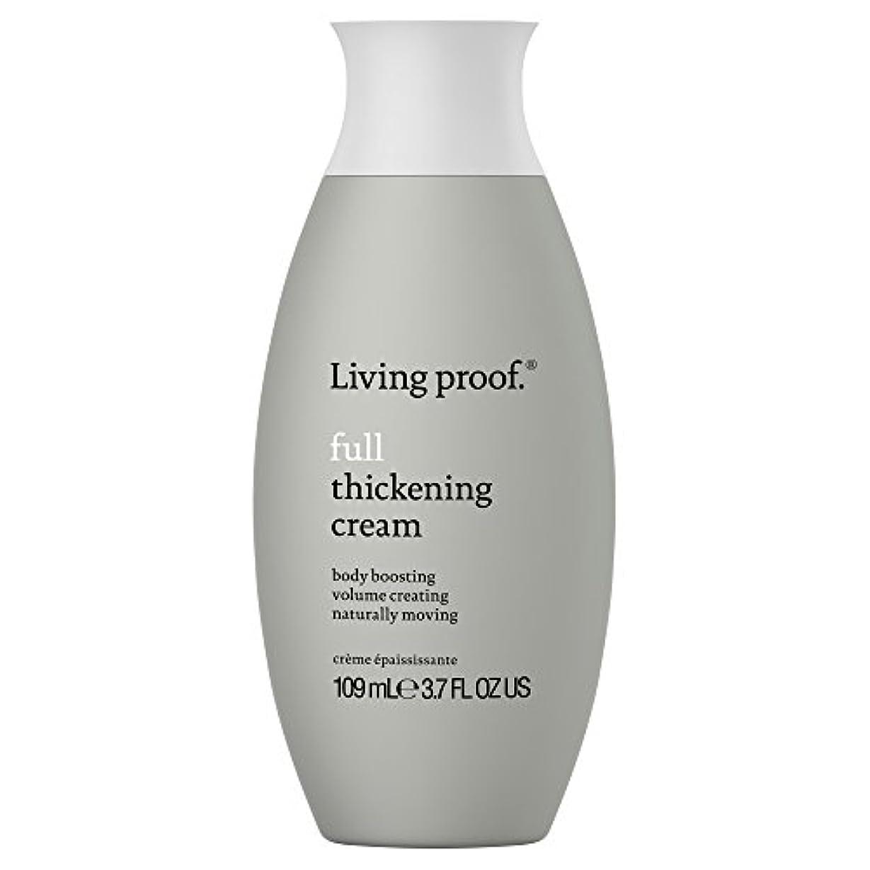 油固有の消毒する生きている証拠フル肥厚クリーム109ミリリットル (Living Proof) (x6) - Living Proof Full Thickening Cream 109ml (Pack of 6) [並行輸入品]