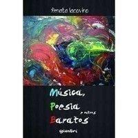 Musica, Poesia E Outros Baratos