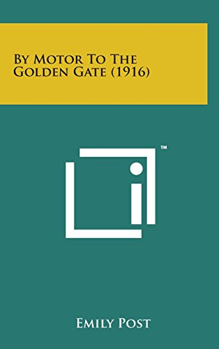 Download By Motor to the Golden Gate (1916) 1498140394