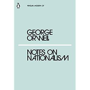 Notes on Nationalism (Penguin Modern)