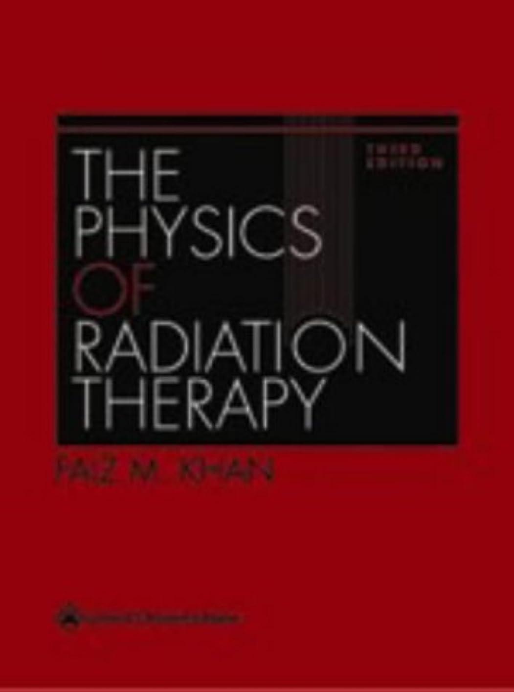 行う病院サリーThe Physics of Radiation Therapy