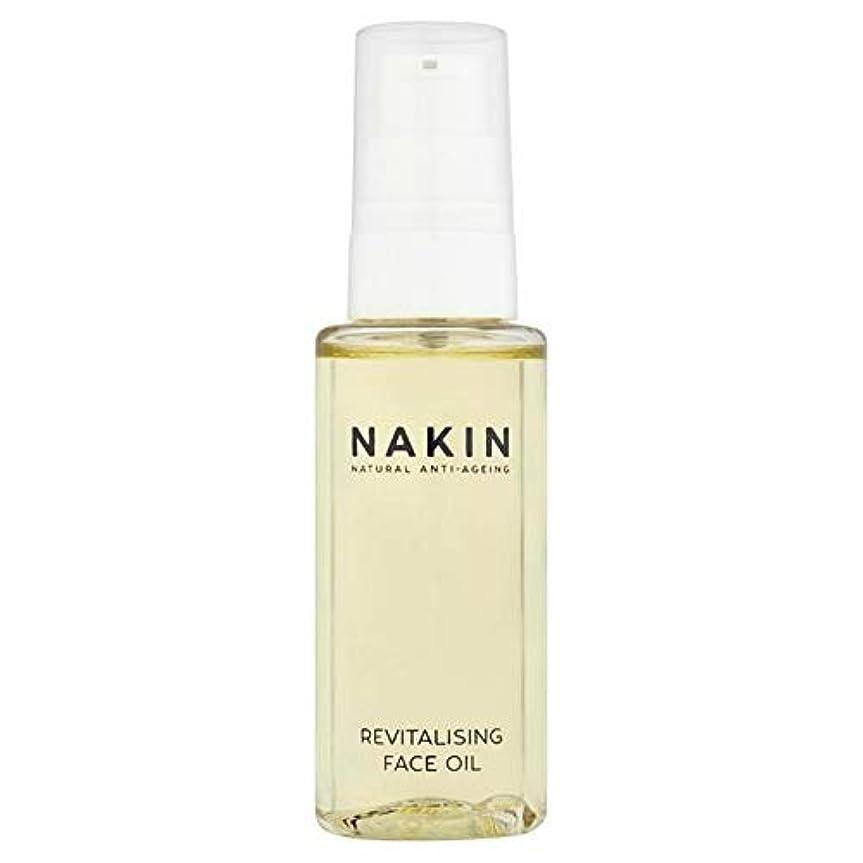 ご近所販売員促す[Nakin] 天然の抗老化活性化顔オイル50ミリリットルNakin - Nakin Natural Anti-Ageing Revitalising Face Oil 50ml [並行輸入品]