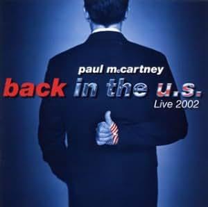 バック・イン・ザ・U.S. -ライヴ2002