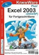 Excel 2003/2002/XP fuer Fortgeschrittene. Einfach und verstaendlich