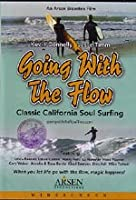 Going With the Flow: Classic California Soulsurfin [DVD]