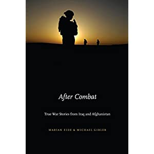 After Combat: True War Stories from Iraq and Afghanistan