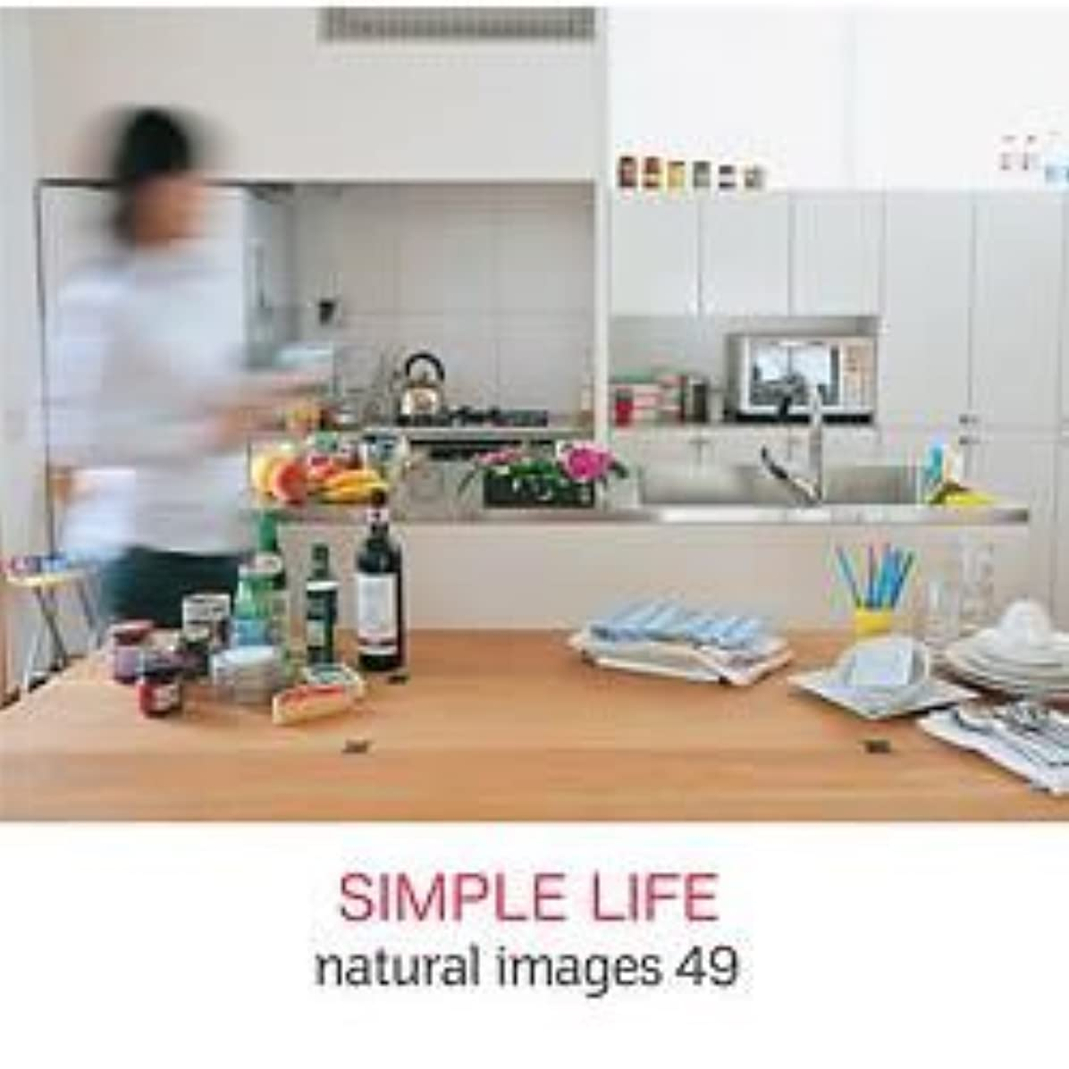 慣習宣言下natural images Vol.49 SIMPLE LIFE