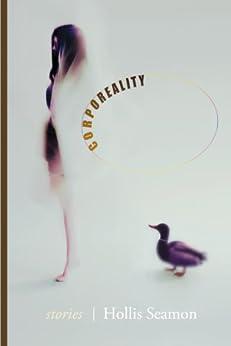 Corporeality - Stories by [Seamon, Hollis]