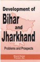 Development of Bihar and Jharkhand: Problems and Prospects