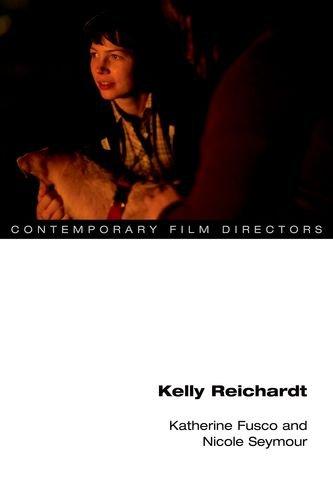 Kelly Reichardt (Contemporary Film Directors)