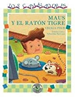 Maus y el raton tigre / Maus and Tiger Mouse