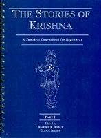 The Story of Krishna: Pt. 1: A Sanskrit Course for Beginners