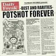 POTSHOT FOREVERの詳細を見る