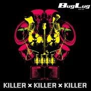 KILLER×KILLER×KILLER(初回限定生産盤B)