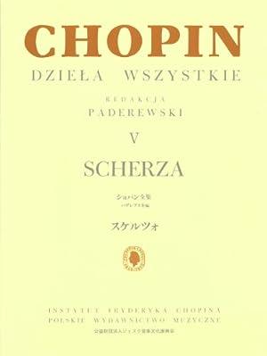 ショパン全集 V スケルツォ パデレフスキ版