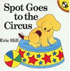 Spot Goes to the Circus