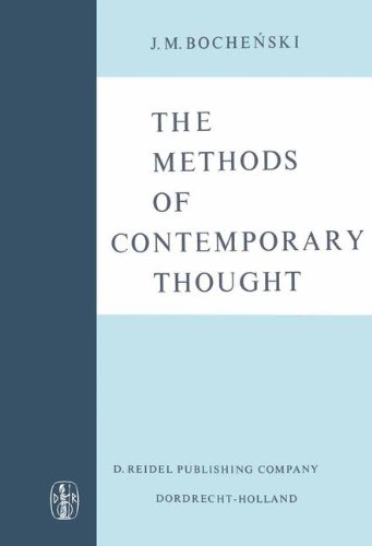 Download The Methods of Contemporary Thought: Translated from the German by Peter Caws 9401035806