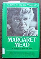 Margaret Mead: A portrait