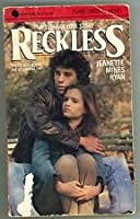 Reckless: A Teenage Love Story (An Avon Flare Book)