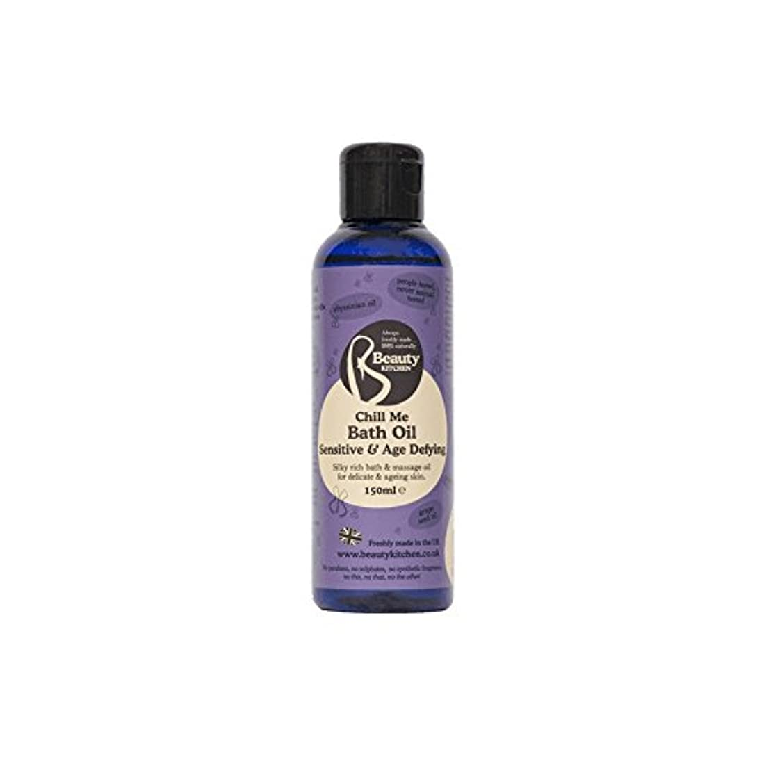 容量バリケードサーカス美しさのキッチンは私に敏感&年齢挑むバスオイルの150ミリリットルを冷やします - Beauty Kitchen Chill Me Sensitive & Age Defying Bath Oil 150ml (Beauty...