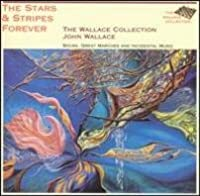 Wallace Collection: Sousa Stars & Stripes Forever