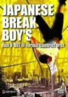 JAPANESE BREAK BOYS Real B-BOY of various countries area [DVD]