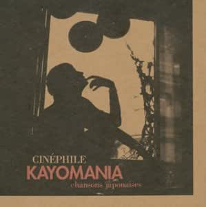 KAYOMANIA~chanson japonaise
