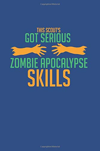 """This Scout's Got Serious Zombie Apocalypse Skills: Notebook Compact Expenses 6x9"""" 120 Cream Paper (Diary, Notebook, Composition"""