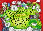The Magnificent Music Book -
