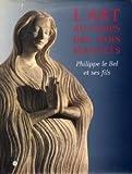 L'art au temps des Rois maudits : Philippe le Bel et ses fils, 1285-1328, exposition à Paris, Galeries nationales du Grand Palais, 17 mars-29 juin 1998