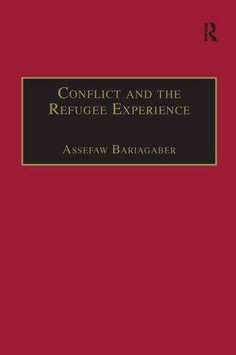 Download Conflict and the Refugee Experience: Flight, Exile, and Repatriation in the Horn of Africa (Contemporary Perspectives on Developing Societies) 0754643654