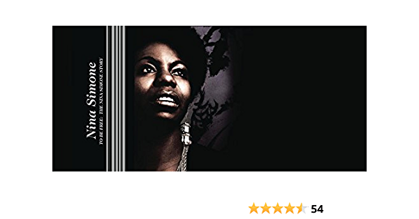 To Be Free: The Nina Simone Story | Simone, Nina ... - Amazon