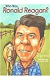 Who Was Ronald Reagan? (Who Was...?)