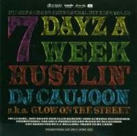 7dayz A Week Hustlin' -Vol.59- / DJ Caujoon
