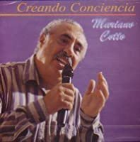 Creando Conciencia by Mariano Cotto (1999-10-24)