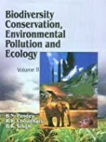 Biodiversity Conservation, Environmental Pollution and Ecology