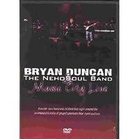 Bryan Duncan & The Neho Soul Band: Music City Live